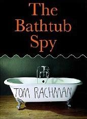 Bathtub Spy